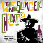 The Wineslinger Chronicles by VintageTexas