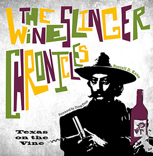 The Wineslinger Chronicles