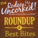 2013 Rodeo Uncorked! Roundup and Best Bites Competition
