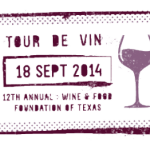 Wine & Food Foundation of Texas to Host 12th Annual Tour de Vin