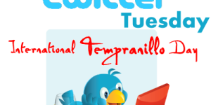 TXwine Twitter Tuesday International Tempranillo Day