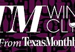 Texas Monthly Wine Club