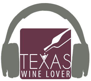 Texas Wine Lover podcast