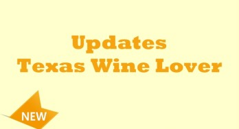 Texas Wine Lover Updates – August, 2015