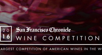 """2016 San Francisco Chronicle Wine Competition's Annual """"Call for Entries"""""""