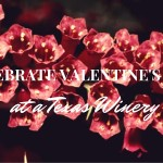 2016 Valentine's Day events at Wineries