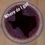 Visiting Texas Wineries: Where do I go?