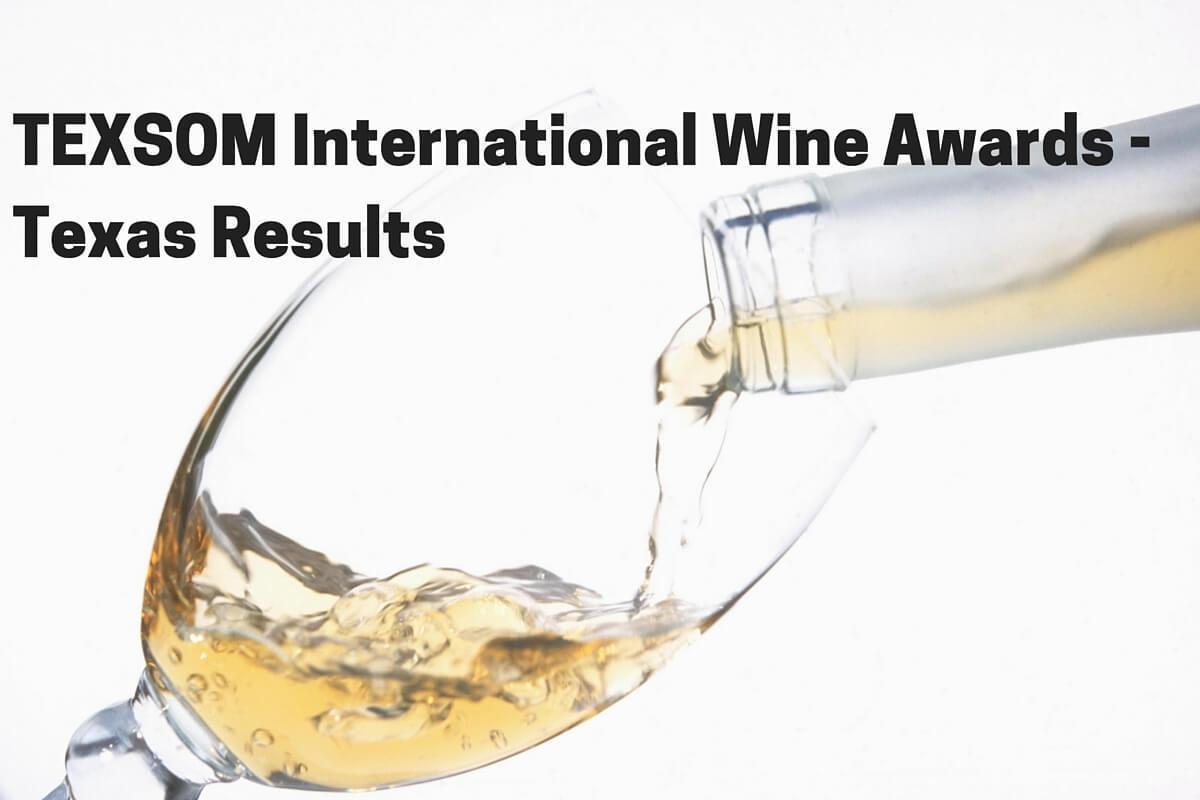 TEXSOM Interntional Wine Awards - Texas Results