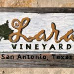 An Oasis in San Antonio, Lara Vineyard