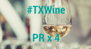 Texas Wine Appreciation = PR x 4