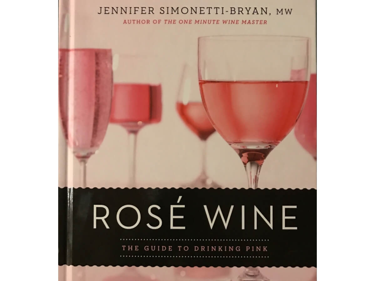 Ros 233 Wine The Guide To Drinking Pink Book Review