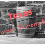 The Next Generation of Texas Women Winemakers