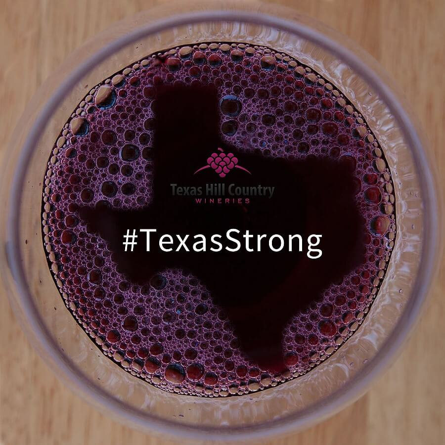 Texas Hill Country Wineries #TexasStrong
