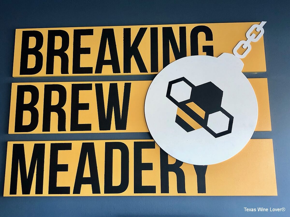 Breaking Brew Meadery sign