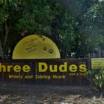 Three Dudes Winery Revisited