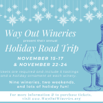 2019 Way Out Wineries Holiday Road Trip preview