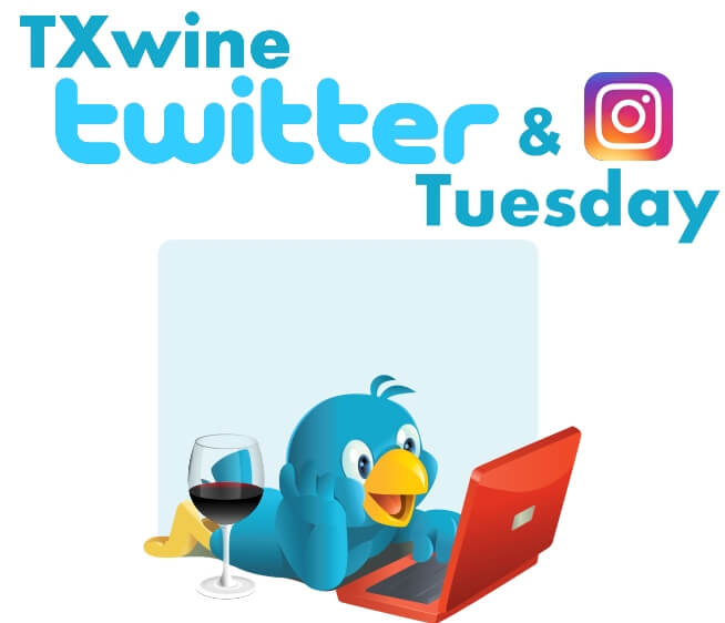 #TXwine Twitter and Instagram Tuesday