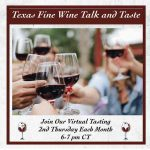 Texas Fine Wine to Hold Virtual Tastings All Year