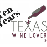 Happy 10th Anniversary to Texas Wine Lover!