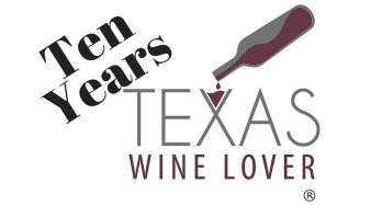 10 Year Anniversary of Texas Wine Lover
